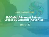 11:30AM | Advanced Python - Create 3D Graphics (Advanced)