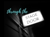 Through the Stage Door - 2nd session!
