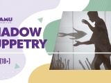 Arts of Storytelling Workshop: Shadow Puppetry