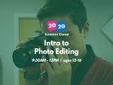 9:30AM | Intro to Photo Editing