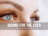 Qigong for the Eyes: Session I