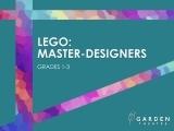 Lego: Master-Designers (grades 1-3)