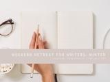 Winter: Weekend Retreat for Writers