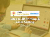 [In-Person] Intro to 3D Printing & Laser Cutting