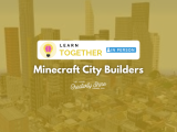 [In-Person] Minecraft City Builders