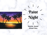 Paint Night- Sunrise, Sunset