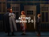 Acting - Grades 3-5