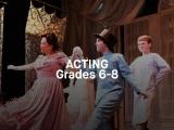 Acting - Grades 6-8