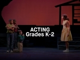 Acting - Grades K-2
