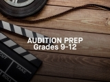 Audition Prep - Grades 9-12