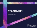 Stand-up! (grades 7-12)