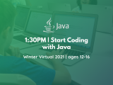 1:30PM | Start Coding with Java