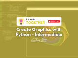 [Online] Create Graphics with Python - Intermediate