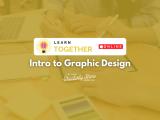 [Online] Intro to Graphic Design