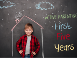 Active Parenting: The First Five Years