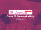 [Online] Create 3D Games with Unity (Teen Masterclass)