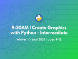9:30 AM | Create Graphics with Python - Intermediate