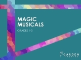 Magic Musicals (grades 1-3)