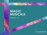 Magic Musicals (grades 1-3)