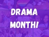 Drama Month